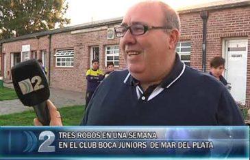 21 -09 -2018 TRES ROBOS EN UNA SEMANA EN EL CLUB BOCA JUNIORS.