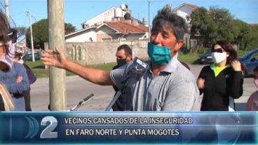 19 -10 -2020  VECINOS REALIZAN RECLAMOS POR FALTA DE SEGURIDAD EN LOS BARRIOS DE FARO NORTE Y PUNTA MOGOTES