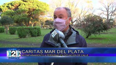 6-05-2021 CARITAS MAR DEL PLATA ACOMPAÑAMIENTO A PERSONAS EN SITUACIÓN DE CALLE.