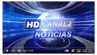 CANAL 2 NOTICIAS 2a EDICIÓN 23 07 2021